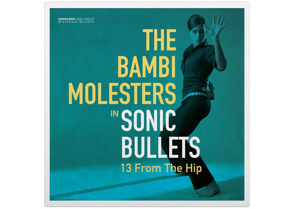 THE BAMBI MOLESTERS – SONIC BULLETS: REDIZAJN OMOTA (LP)
