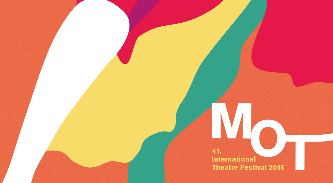 MOT – 41. INTERNATIONAL THEATRE FESTIVAL 2016